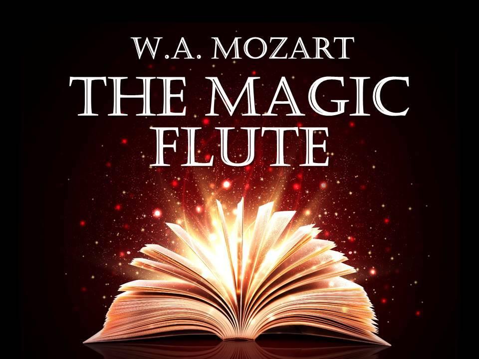 Mozarts' The Magic Flute